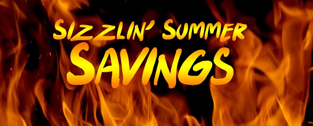 Sizzlin' Summer Savings